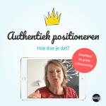 Authentiek positioneren - Hoe doe je dat? Download de gratis videotraining